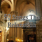 50 Songs the Relaxation by Charlie Key