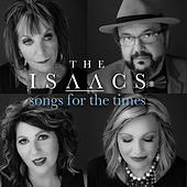 Songs for the Times by The Isaacs