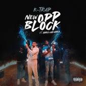 New Opp Block von K-Trap