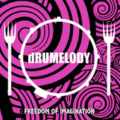 Freedom of Imagination by Drumelody