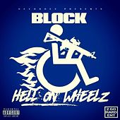 Hell on Wheelz by D-Block