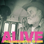 Alive by Fred Eaglesmith