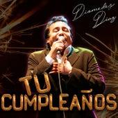 Tu Cumpleaños von Diomedes Diaz