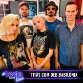 #Leelalive Titãs Com Deb Babilônia by Leela (Brazilian)