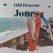 Old Deacon Jones de Marcie Blane, Andy Starr, Carl Mann, Johnny Kidd