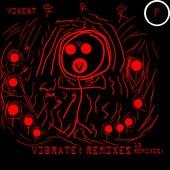 Vibrate: Remixes de VixEnt