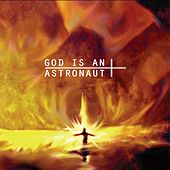God Is An Astronaut (2011 Remastered Edition) by God Is an Astronaut