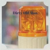 Dirty Old Man by Percy Va/Gene Lamarr