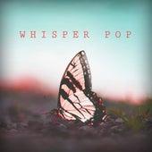 Whisper Pop von Various Artists
