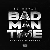 Bad Man Time de Deejay Bryan