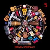 5 von Miguel Campello