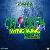 Chicken Wing King Full Course by Rcthahazard