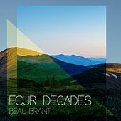 Four Decades by Beau Brant