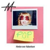 POP (Himlen over København) by Annika Aakjær