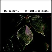 To Fumble Is Divine von The Agency