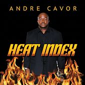 Heat Index by Andre Cavor