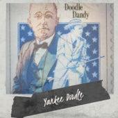 Yankee Doodle von The Bachelors, Bobby Vee, Pete Seeger, Chet Atkins, Carmen McRae, LaVern Baker, The Sonics, Duane Eddy, Roy Eldridge, Stan Kenton