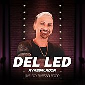 Live do Avassalador (Ao Vivo) by Del Led