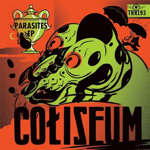 Parasites by Coliseum