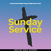 Sunday Service de Instrumental Christian Songs Christian Piano Music