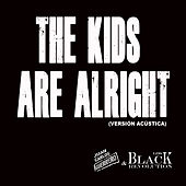 The Kids Are Alright (Versión Acústico) de Juan Carlos Guerrero