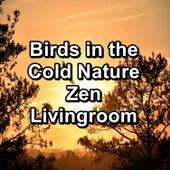 Birds in the Cold Nature Zen Livingroom von Yoga