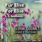 For Elise , Für Elise (feat. Roger Roman) - Single de Ludwig van Beethoven