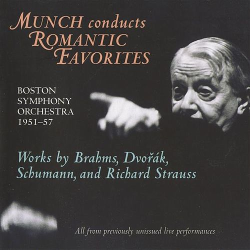 Munch Conducts Romantic Favorites by Various Artists