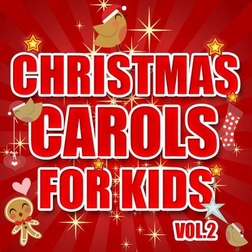 Christmas Carols for Kids Vol. 2 by The Countdown Kids