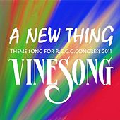 A New Thing - Single by Vinesong