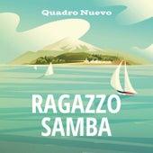 Ragazzo samba von Quadro Nuevo