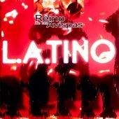 Latino (Edición Remasterizada) by El Reino de las Avispas