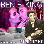 Stand By Me (Remastered) by Ben E. King