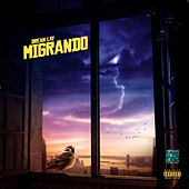 MIGRANDO by Drean Lay