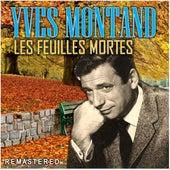 Les Feuilles Mortes (Remastered) de Yves Montand