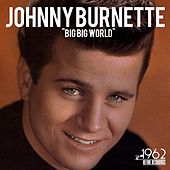 Big Big World de Johnny Burnette