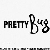 Pretty Bug by Allan Rayman