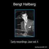 Bengt Hallberg Early Recordings: Jazz Vol.4 (Remastered) de Various Artists