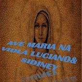 Ave Maria na Viola by Luciano