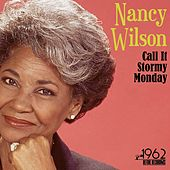Call It Stormy Monday von Nancy Wilson
