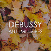 Debussy Autumn Vibes by Claude Debussy