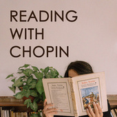 Reading with Chopin by Frédéric Chopin
