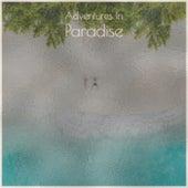 Adventures In Paradise de Various Artists