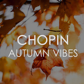 Chopin Autumn Vibes by Frédéric Chopin