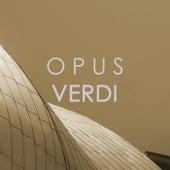 Opus Verdi by Giuseppe Verdi