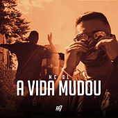 A Vida Mudou by MC Dl