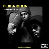 Black Moon - How Many Mc's... (Remix) von Tonho Beats