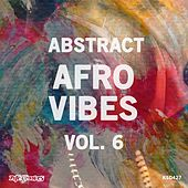 Abstract Afro Vibes, Vol. 6 by Various Artists