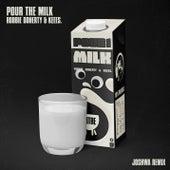 Pour the Milk (Joshwa Remix) by Robbie Doherty
