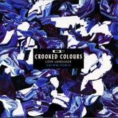 Love Language (Swimm Remix) von Crooked Colours